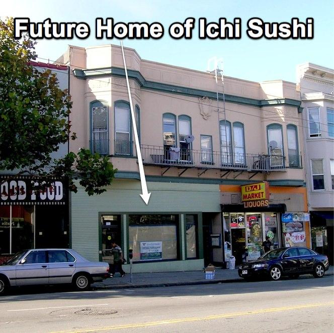 Ichi Sushi Plans Move to Bigger Location on Mission Street